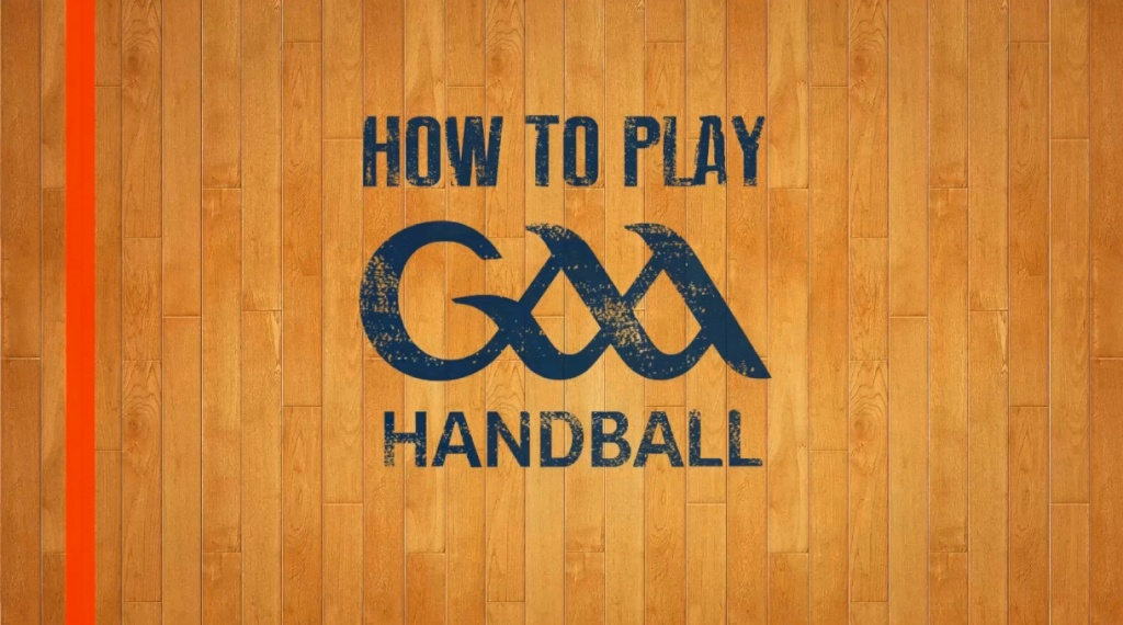 How To Play GAA Handball